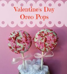 Repinned: Valentine's Day Party Treats – Valentines Day Oreo Pops Recipe No Bake, kid-friendly treats