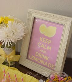 INSTANT DOWNLOAD Printable Keep Calm and Drink Lemonade Sign by PamelaReneeDesigns, $2.00. Printable DIY. Perfect for a Pink Lemonade Party!