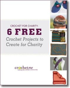 Don't forget to download your free crochet for charity patterns and ideas!