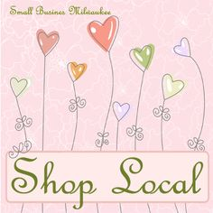 shop local , small business milwaukee