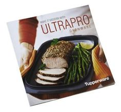 UltraPro Cookbook - by Tupperware Tupperware Ultra Pro, Tupperware Recipes, Casserole Pan, Roast Beef Recipes, Food Storage Containers, Booklet, New Recipes, Food To Make, Dessert