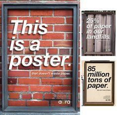 How fun. A branding campaign against wasting paper--looks like it's printed on plexiglass or some other sort of acrylic. #advertising #graphicdesign