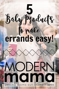Baby Products To Make Errands Easy | Best Baby Products For Moms | ModernMama.com #baby