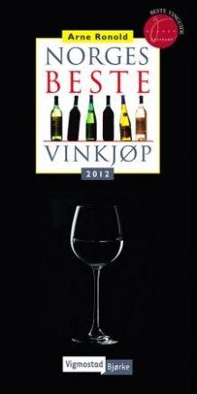 Norges beste vinkjøp 2012 av Arne Ronold (Innbundet)