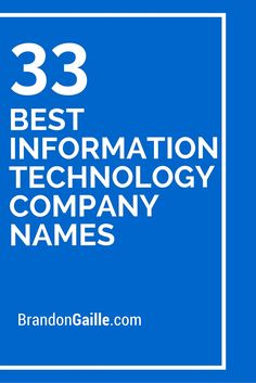 33 Best Information Technology Company Names