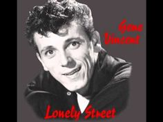 Be Bop A Lula  -  Gene Vincent - Rock-abilly - huge influence on John Lennon, George Harrison and many others. 1956