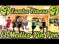 Zumba Fitness - El Medico - Pin Pon - YouTube