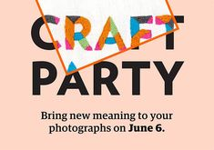 Craft Party 2014: Sign Up Today