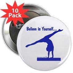 Gymnastics Buttons (10) - Believe... Get one for each gymnast on your team!