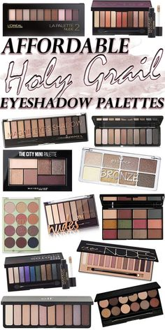 Affordable Holy Grail Eyeshadow Palettes