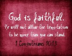 He will provide a way out from it, so you can stand up under it. God wants you to be triumphant.