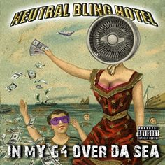 Neutral Milk Hotel mixed with popular rap/hip hop songs, to make. Neutral Bling Hotel: In My Over Da Sea Neutral Milk Hotel, Album Stream, Internet Trends, Hip Hop Songs, Cool Magazine, News Track, Indie Music, Music Stuff, Hilarious