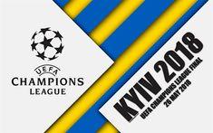 Download wallpapers 2018 UEFA Champions League Final, Kyiv 2018, NSC Olimpiyskyi Stadium, 26 May 2018, 4k, promo, material design, Champions League, football