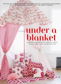 Make canopy blanket w/ DIY pillows for space in girls room, playroom or even take down and up easily for living room fun