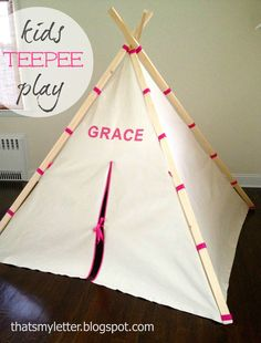 "That's My Letter: ""T"" is for Teepee, diy kids play teepee"