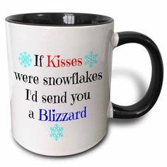 3dRose if kisses were snowflakes Id send you a blizzard - Two Tone Black Mug, 11-ounce