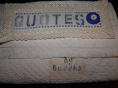 Journal of Quotes by Buddha Fabric Quilt Mixed Media by sherimusum, $40.00