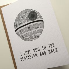 Star Wars Valentines Card - I love you to the death star and back - funny star wars valentine's card by StudioBoketto on Etsy https://www.etsy.com/listing/264328800/star-wars-valentines-card-i-love-you-to