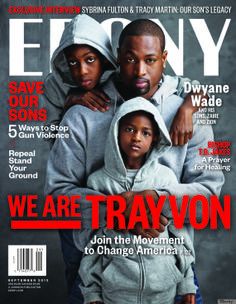 """Ebony magazine honors the life of Trayvon Martin; to keep the conversation about race in America alive; & to explore """"Stand Your Ground"""" laws with a special edition of its September 2013 issue. The publication is rolling out 4 separate covers with the headline """"We Are Trayvon"""". 