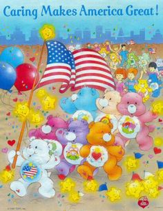 Care Bears: Caring Makes America Great! with Environmental Care Bears