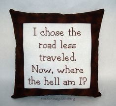 Funny Cross Stitch Pillow Brown Pillow Road Less by NeedleNosey, $25.00