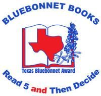 "Texas Bluebonnet Award Master List 2012-2013, third through sixth grade reading list | Texas Library Association I  ""Texas Bluebonnet Award is a unique program that encourages reading for pleasure and is aimed at students in grades 3-6. Each year, 20 books are chosen as the ""Texas Bluebonnet Award Master List"" by the TBA selection committee."" I TLA"