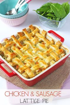 Cheesy Chicken & Sausage Lattice Pie A super easy family mid week meal idea thats so warming and comforting; Cheesy Chicken & Sausage Pie with a lattice puff pastry crust. Sausage Pie, Chicken Sausage, Cheesy Chicken, Sausage Rolls, Chicken Broccoli, Grilled Chicken, Pie Recipes, Dinner Recipes, Cooking Recipes
