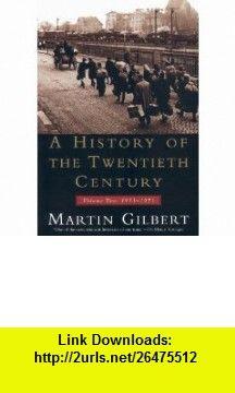 A History of the Twentieth Century Volume 2, 1933-1951 (9780380713943) Martin Gilbert , ISBN-10: 0380713942  , ISBN-13: 978-0380713943 ,  , tutorials , pdf , ebook , torrent , downloads , rapidshare , filesonic , hotfile , megaupload , fileserve