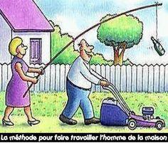 La méthode pour faire travailler l'homme de la maison !