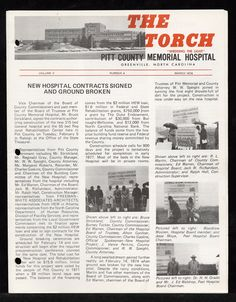 """""""The Torch"""" Volume V, Number 4, March 1974. An article on pages 1-2 discusses the groundbreaking for the new Pitt County Memorial Hospital, which was held on 14 February 1974. From the Albert R. Smith Collection (#9), East Carolina Manuscript Collection, J. Y. Joyner Library, East Carolina University, Greenville, North Carolina."""