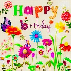 Happy Birthday Wiches : QUOTATION - Image : Birthday Quotes - Description Wild flowers bird and butterflyPlease pray that God's healing hand touches Birthday Blessings, Birthday Wishes Quotes, Happy Birthday Greetings, Birthday Messages, Hippie Birthday, Birthday Pins, Birthday Logo, Happy Birthday Pictures, Happy B Day