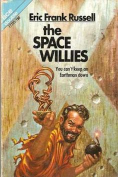 The Space Willies by Eric Frank Russell