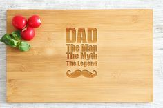 Engraved Kichen Cutting Board Dad The Man, The Myth, The Legend gift for Dad Father's Day
