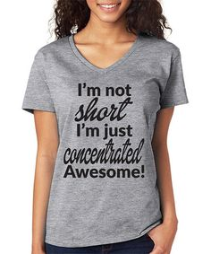 Look at this #zulilyfind! Gray 'I'm Just Concentrated Awesome' V-Neck Tee #zulilyfinds