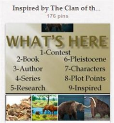 Inspired by The Clan of the Cave Bear, by Jean M. Auel: I both enjoyed and admired this meticulously researched fictional book (and series, for that matter!). Warnings: THIS BOARD CONTAINS SPOILERS and this book is not suitable for children. Also, it is an experiment to discover whether a structured Pinterest board could be used as an advanced teaching tool. This board is closed.