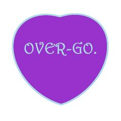 Kat's Switchphrase for May 26, 2015  OVER-GO. (End frustration and progress.)  I…