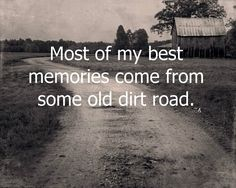 country - So true. racing cars and trucks, bon fires, star gazing, pickin' left over crops..