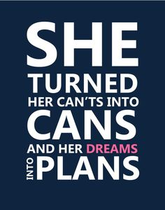 SALE She Turned her Can'ts into Cans Print Teen by TheEducatedOwl