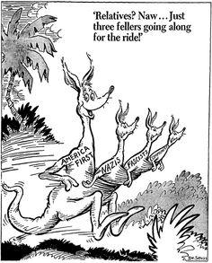 "brainstatic: ""Before Dr. Seuss did children's books, he did anti-fascist political cartoons. Remember Trump's slogan is America First. Political Satire, Political Cartoons, San Diego Library, Dr Suess, Donald Trump, Moose Art, Slogan, History Pics, History Memes"