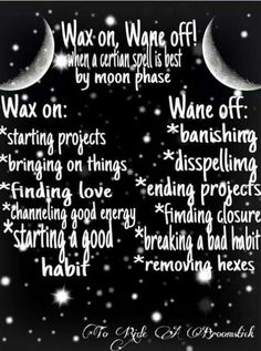 Wax on, Wax off: moonphases for spells. Made me giggle...