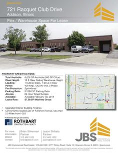 721 Racquet Club Drive Addison, IL Size sqft. 6,000 SF Unit Category Industrial Trans. Type Lease Company  JBS Commercial Real Esta