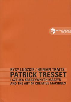 Neural [book review] Patrick Tresset edited by Ryszard W. Kluszczyński Centre for Contemporary Art Laznia | Polity Press http://neural.it/2017/05/edited-by-ryszard-w-kluszczynski-patrick-tresset/