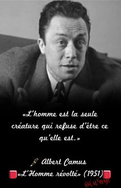 Albert Camus, Fictional Characters, Action, Inspiration, Thinking About You, So True, Handsome Quotes, Motivational Thoughts, Psychology