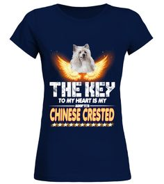 """# CHINESE CRESTED Key In My Heart .  HOW TO ORDER:1. Select the style and color you want2. Click """"Buy it now""""3. Select size and quantity4. Enter shipping and billing information5. Done! Simple as that!TIPS: Buy 2 or more to save shipping cost!This is printable if you purchase only one piece. so don't worry, you will get yours.Guaranteed safe and secure checkout via: Paypal 
