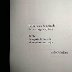 Poem Quotes, Words Quotes, Poems, Life Quotes, Smart Quotes, Sad Love Quotes, Sad Texts, Quotes En Espanol, Weird Words