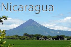 Nicaragua - the birthplace of my bestie, Ivania.  I heard it's hot there but gorgeous. Kinda like me :P!