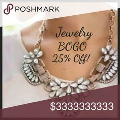 Jewelry is BOGO 25% Off!!! Don't miss out! You've had your eyes on some items. Now is the time to buy! Sale ends Sunday, October 9th at 11:00 pm Central Standard Time. Jewelry
