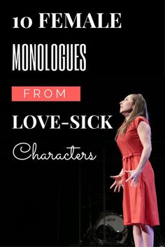 10 Female Monologues From Love-Sick Characters - Theatre Nerds Female Monologues, Comedic Monologues, Audition Monologues, Audition Songs, Dramatic Monologues, Musical Theatre Auditions, Broadway Theatre, Musicals Broadway, Theatre Nerds