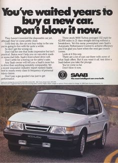 1989 Saab 900 Turbo ad tries to sell practicality, sensibility, and fun all at the same time.