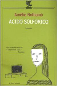 Acido solforico di Amélie Nothomb